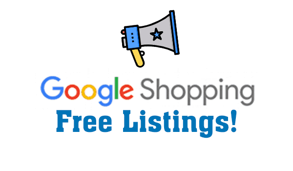 Google Shopping Free Listings