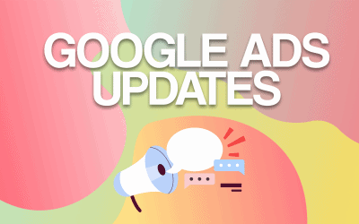 Google Ads Updates and Opportunities for 2021
