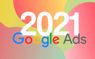 Top Google Ads Trends Going Into 2021